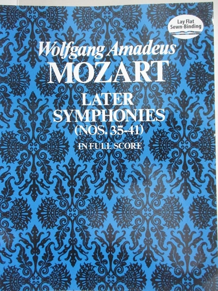 【書寶二手書T7/音樂_EBX】Later Symphonies (Nos. 35-41) in Full Score_Mozart, Wolfgang Amadeus