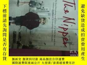 二手書博民逛書店The罕見Nipper: The Heartbreaking T
