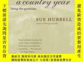 二手書博民逛書店A罕見Country YearY364682 Sue Hubbell Mariner Books 出版199