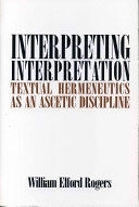 二手書《Interpreting Interpretation: Textual Hermeneutics as an Ascetic Discipline》 R2Y ISBN:0271010614
