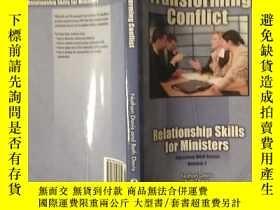 二手書博民逛書店Transforming罕見ConflictY12348 Davis 出版2008