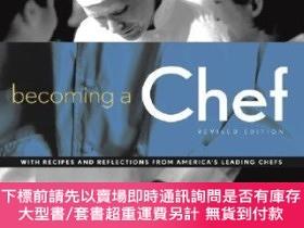 二手書博民逛書店預訂Becoming罕見A Chef RevisedY492923 Andrew Dornenburg Joh