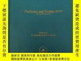 二手書博民逛書店particles罕見and fields-1979(H873)