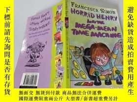 二手書博民逛書店horrid罕見henry and the mega mean time machine: 可怕的亨利和超級機器.