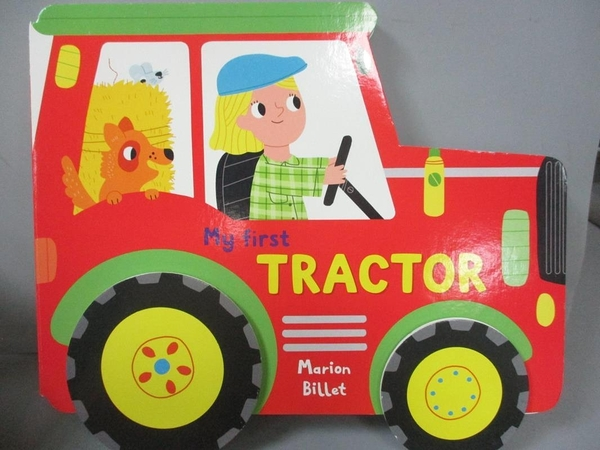 【書寶二手書T8/少年童書_PFX】My First Tractor_Billet, Marion (ILT)