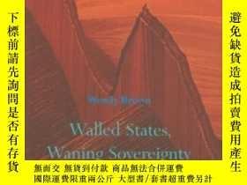 二手書博民逛書店Walled罕見States, Waning SovereigntyY255562 Wendy Brown Z