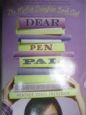 【書寶二手書T2/原文小說_HOC】Dear Pen Pal_Frederick, Heather Vogel