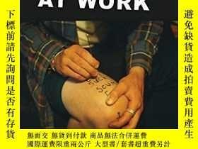 二手書博民逛書店Sixty罕見Tattoos I Secretly Gave Myself at WorkY360448 Ta