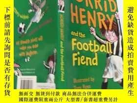 二手書博民逛書店Horrid罕見Henry and the Football Friend 可怕的亨利和那個足球朋友Y2003