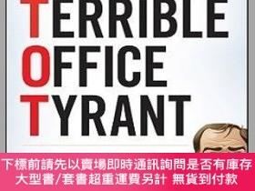二手書博民逛書店預訂Tame罕見Your Terrible Office Tyrant (Tot) How To Manage C