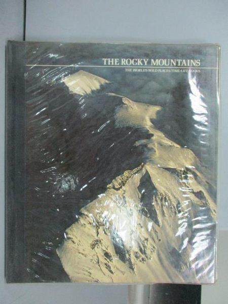 【書寶二手書T7/地理_PME】The Rocky Mountains