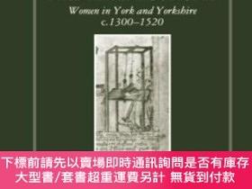 二手書博民逛書店Women,罕見Work And Life Cycle In A Medieval EconomyY25517