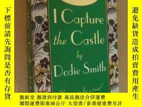 二手書博民逛書店I罕見Capture the Castle by Dodie Smith [我的秘密城堡]Y146810 Do