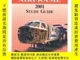 二手書博民逛書店A&p罕見Technician Airframe Study GuideY307751 Not Stated