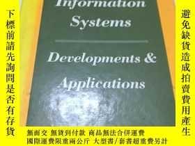二手書博民逛書店GEOGRAPHIC罕見INFORMATION SYSTEMS: DEVELOPMENTS AND APPL