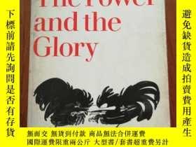 二手書博民逛書店THE罕見POWER AND THE GLORY 力量和榮耀(