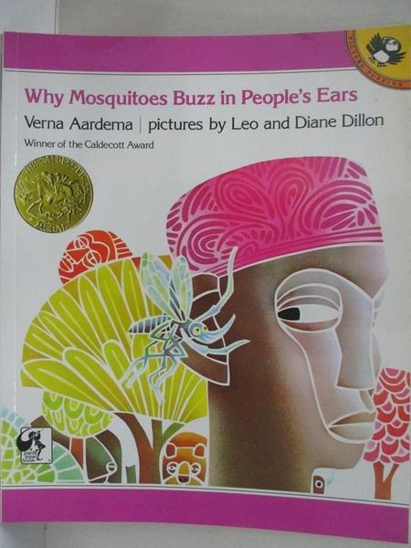 【書寶二手書T6/原文小說_E12】Why Mosquitoes Buzz in Peoples Ears_Aardema, Verna