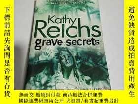 二手書博民逛書店kathy罕見reichs grave secrets(英文)Y212829