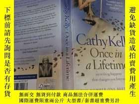 二手書博民逛書店Cathy罕見Kelly Once in a Lifetime(