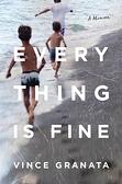 [2美國直購] Amazon 2021 暢銷排行榜 Everything Is Fine: A Memoir (English) Hardcover–27 4 月 2021