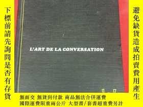 二手書博民逛書店L罕見ART DE LA CONVERSATION【外文原版】Y