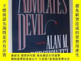 二手書博民逛書店THE罕見ADVOCATE S DEVILY18930 Alan M. Dershowitz Warner B