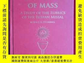 二手書博民逛書店The罕見Celebration of Mass: A Study of the Rubrics of the R