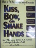【書寶二手書T1/原文書_YIS】Kiss, Bow, or...-How to Do Business in..._Morrison
