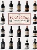 二手書博民逛書店 《The Red Wine Companion: A Connoisseur s Guide》 R2Y ISBN:1850768447