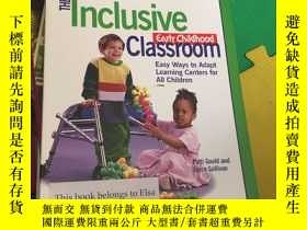 二手書博民逛書店THE罕見Inclusive Early Childhood C