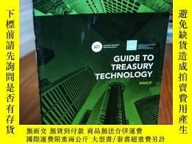 二手書博民逛書店GUIDE罕見TO TREASURY TECHNOLOGYY12