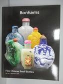 【書寶二手書T8/收藏_E3M】Bonhams_Fine Chinese Snuff Bottles_2019/9/9