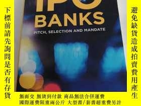 二手書博民逛書店IPO罕見BANKS Pitch,Selection and MandateY258294 Philippe