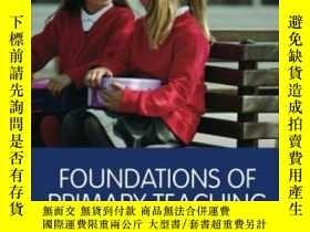 二手書博民逛書店Foundations罕見Of Primary Teaching