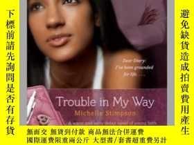 二手書博民逛書店Trouble罕見in My WayY362136 Michelle Stimpson... Gallery
