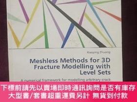 二手書博民逛書店meshless罕見methods for 3D fracture modelling with level se