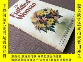 二手書博民逛書店The罕見Fulfilled Woman (英語)Y278316