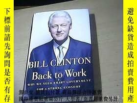 二手書博民逛書店BILL罕見CLINTON Back to Work——WHY