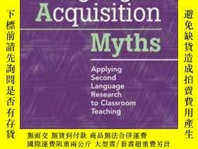 二手書博民逛書店Second罕見Language Acquisition MythsY255562 Steven Brown