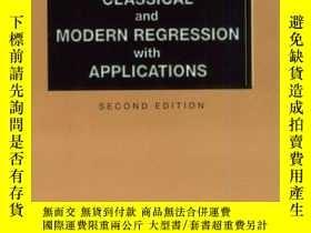 二手書博民逛書店Classical罕見And Modern Regression With ApplicationsY2562