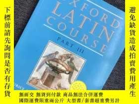 二手書博民逛書店罕見Oxford Latin Course: Part III