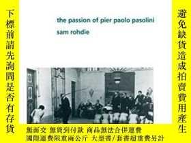 二手書博民逛書店The罕見Passion Of Pier Paolo Pasol
