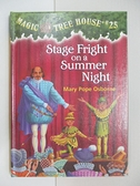 【書寶二手書T6/原文小說_ALS】Stage Fright on a Summer Night_Osborne, Mary Pope/ Murdocca, Sal (ILT)