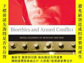 二手書博民逛書店Bioethics罕見And Armed ConflictY364682 Gross, Michael L.