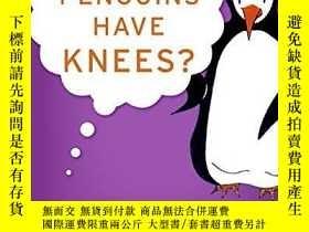 二手書博民逛書店Do罕見Penguins Have Knees?Y255562 David Feldman Harpercol