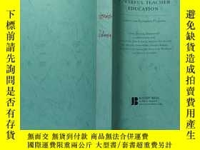 二手書博民逛書店POWERFUL罕見TEACHER EDUCATIONY168439