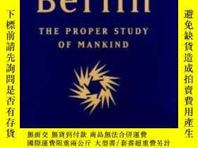二手書博民逛書店The罕見Proper Study Of MankindY256260 Isaiah Berlin Farra