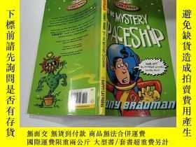 二手書博民逛書店and罕見the mystery spaceship:還有神秘的宇宙飛船Y212829