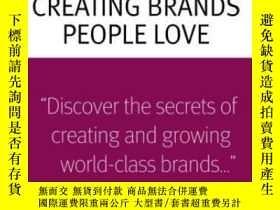 二手書博民逛書店The罕見Truth About Creating Brands People Love-創造人們喜愛的品牌的真相