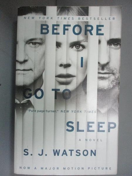 【書寶二手書T7/原文小說_IHK】Before I Go to Sleep_S. J. Watson